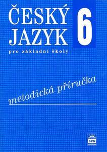 Obrázok Český jazyk 6 pro základní školy Metodická příručka