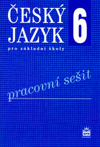 Obrázok Český jazyk 6 pro základní školy Pracovní sešit