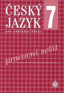 Obrázok Český jazyk 7 pro základní školy Pracovní sešit