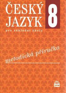Obrázok Český jazyk 8 pro základní školy Metodická příručka