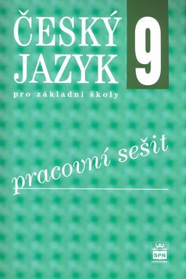 Obrázok Český jazyk 9 pro základní školy Pracovní sešit