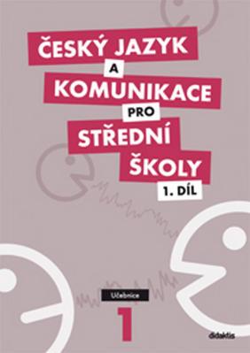 Obrázok Český jazyk a komunikace pro SŠ 1.díl