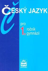 Obrázok Český jazyk pro 1.ročník gymnázií