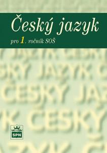 Obrázok Český jazyk pro 1. ročník SOŠ