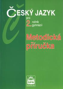 Obrázok Český jazyk pro 2.r.gymnázií Metodiká příručka