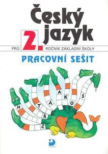 Obrázok Český jazyk pro 2.ročník základní školy Pracovní sešit