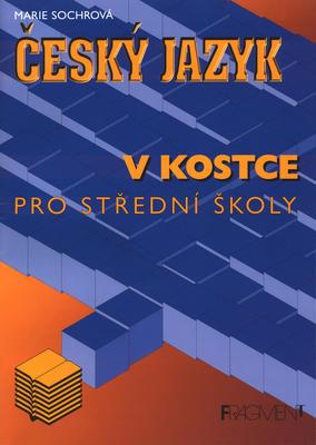 Obrázok Český jazyk v kostce pro střední školy