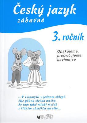 Obrázok Český jazyk zábavně 3. ročník