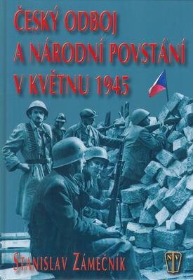 Obrázok Český odboj a národní povstání v květnu 1945