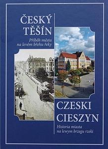 Obrázok Český Těšín Příběh města na levém břehu řeky