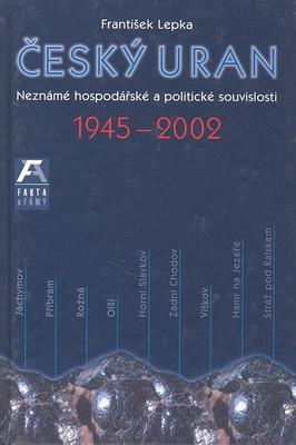 Obrázok Český uran 1945 - 2002