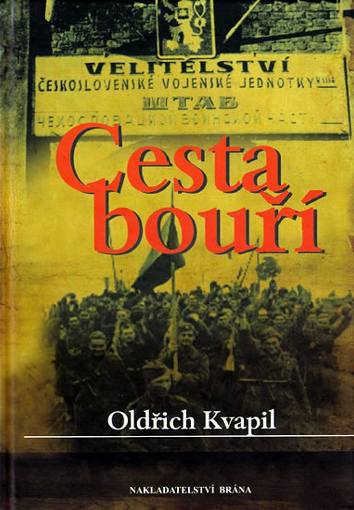 Cesta bouří - Oldřich Kvapil