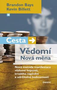 Obrázok Cesta Vědomí Nová měna
