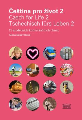 Obrázok Čeština pro život 2 / Czech for Life 2 / Tschechisch fürs Leben 2
