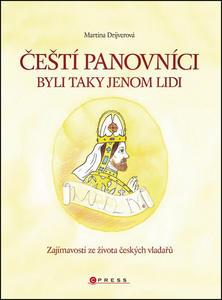 Obrázok Čeští panovníci byli taky jenom lidi (pro děti od 7 do 12 let)