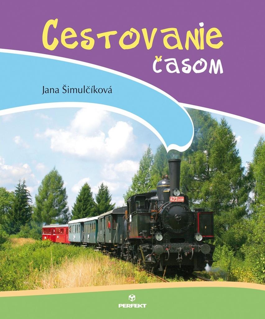 Cestovanie časom - Jana Šimulčíková