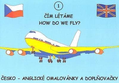 Obrázok Čím létáme How do we fly? 1 - omalovánka