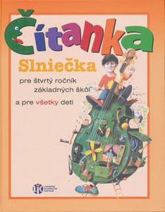Obrázok Čítanka Slniečka pre štvrtý ročník základných škôl a pre všetky deti