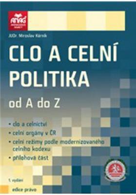 Obrázok Clo a celní politika od A do Z