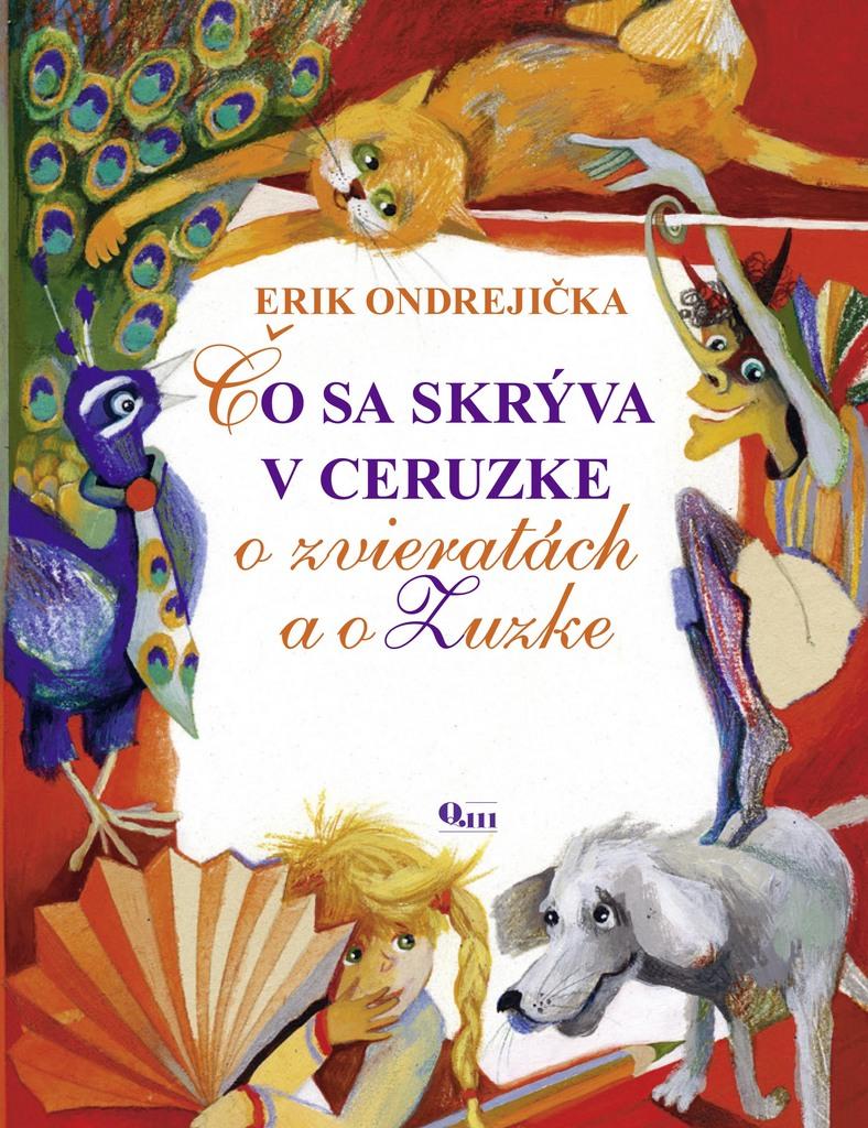 Čo sa skrýva v ceruzke - Erik Ondrejička