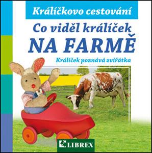 Obrázok Co viděl králíček na farmě