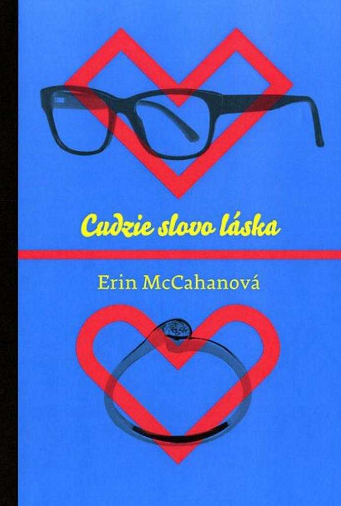 Cudzie slovo láska - Erin McCahan