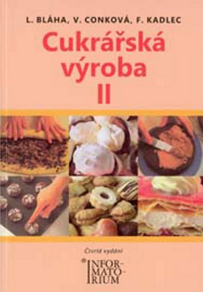 Cukrářská výroba II - Karel Bláha