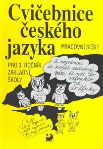 Obrázok Cvičebnice českého jazyka pro 3.ročník základní školy
