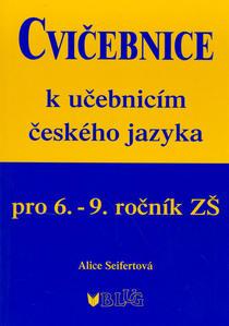 Obrázok Cvičebnice k učebnicím českého jazyka pro 6.-9.ročník ZŠ