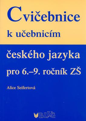 Obrázok Cvičebnice k učebnicím českého jazyka pro 6.-9. ročník ZŠ