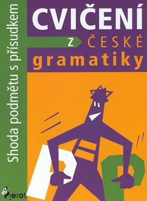 Obrázok Cvičení z české gramatiky Shoda podmětu s přísudkem