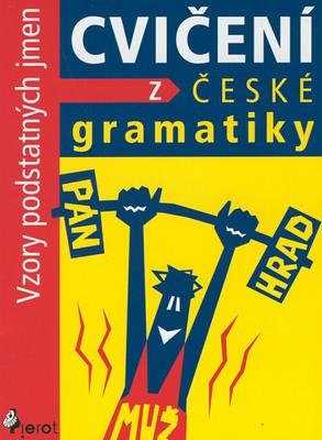 Obrázok Cvičení z české gramatiky Vzory podstatných jmen