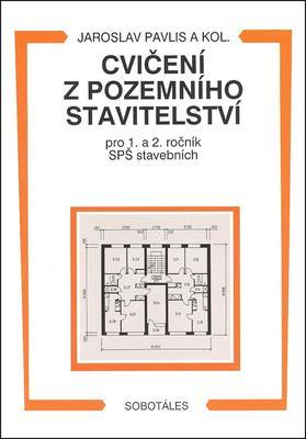 Obrázok Cvičení z pozemního stavitelství pro 1. a 2. ročník SPŠ stavebních
