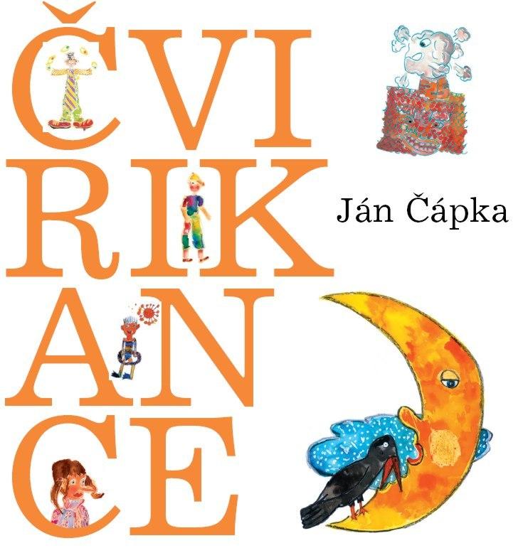 Čvirikance - Ján Čápka