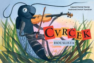 Obrázok Cvrček houslista