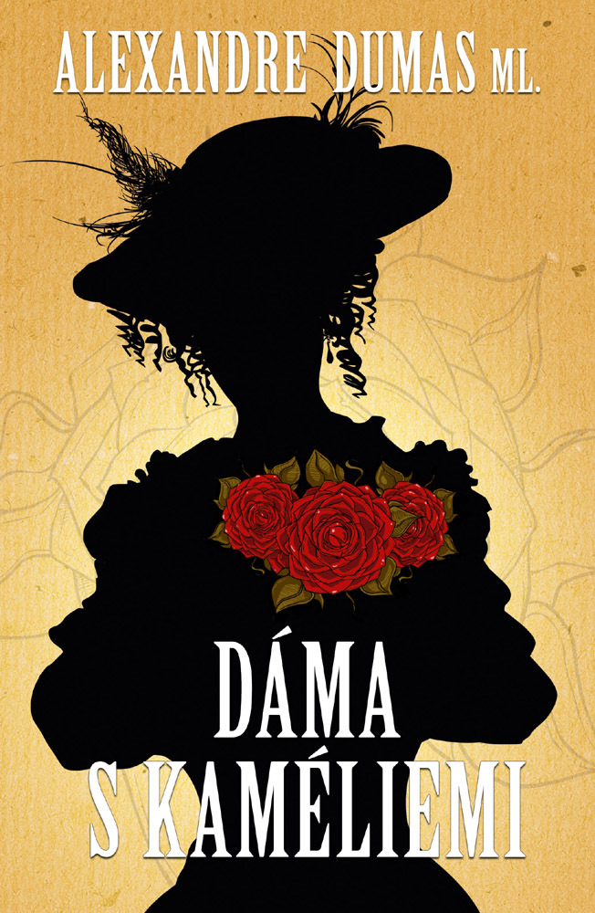 Dáma s kaméliemi - Alexander Dumas ml.