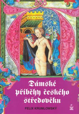 Obrázok Dámské příběhy českého středověku