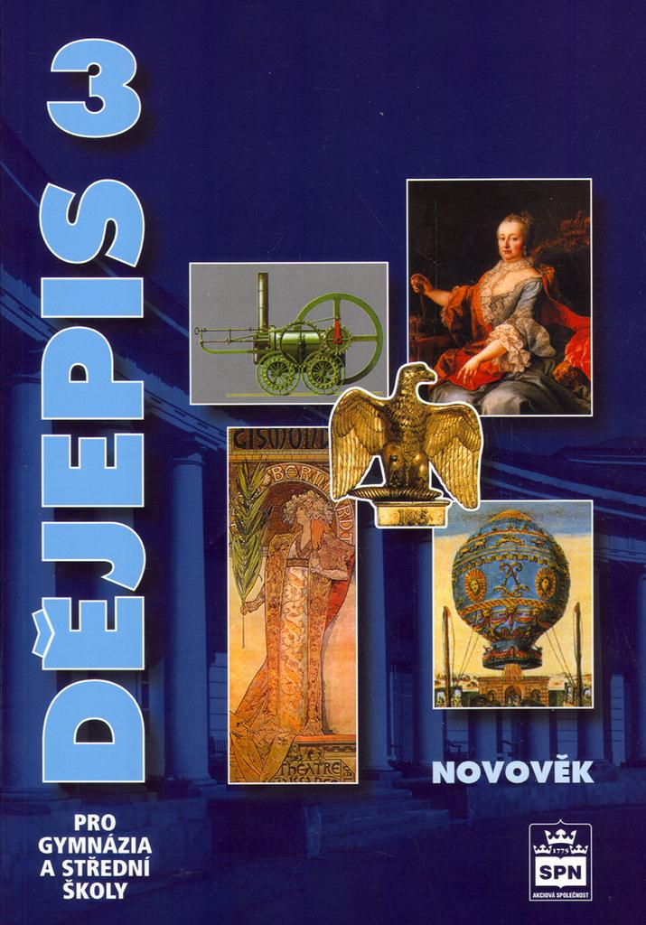 Dějepis 3 pro gymnázia a střední školy - Petr Čornej