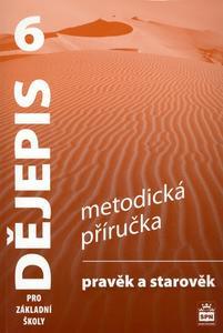 Obrázok Dějepis 6 pro základní školy Pravěk Metodická příručka