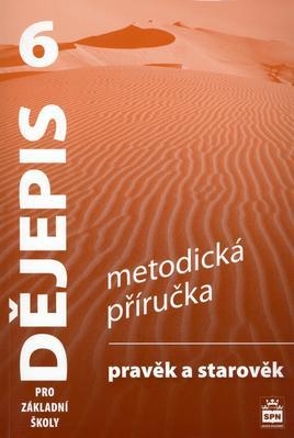 Obrázok Dějepis 6 pr ozákladní školy Pravěk Metodická příručka
