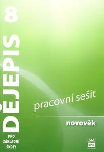 Obrázok Dějepis 8 pro základní školy Novověk Pracovní sešit