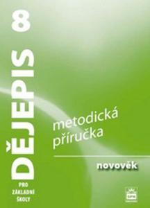 Dějepis 8 pro ZŠ Novověk Met.př. RVP