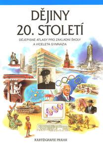 Obrázok Dějiny 20. století Dějepisné atlasy pro ZŠ a víceletá gymnázia