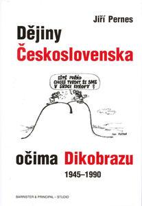 Obrázok Dějiny Československa očima Dikobrazu 1945-1990