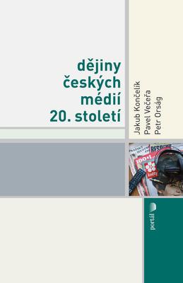 Obrázok Dějiny českých médií 20.století