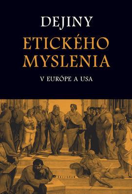 Obrázok Dejiny etického myslenia v Európe a USA