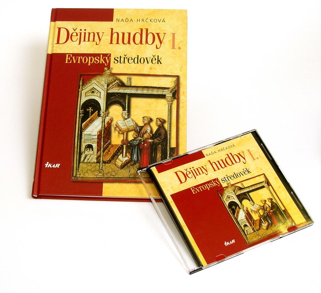 Dějiny hudby I + CD - Naďa Hrčková