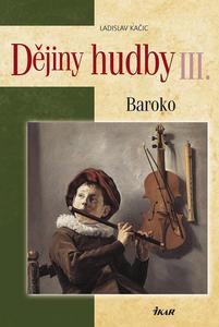 Obrázok Dějiny hudby III. Baroko+CD
