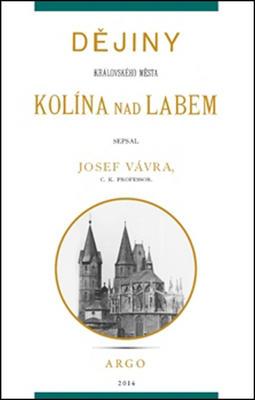 Obrázok Dějiny královského města Kolína nad Labem 1.