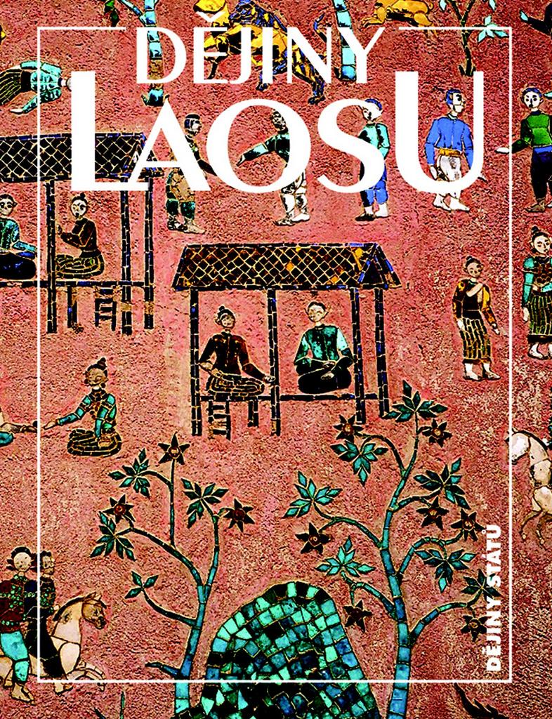 Dějiny Laosu - Miroslav Nožina
